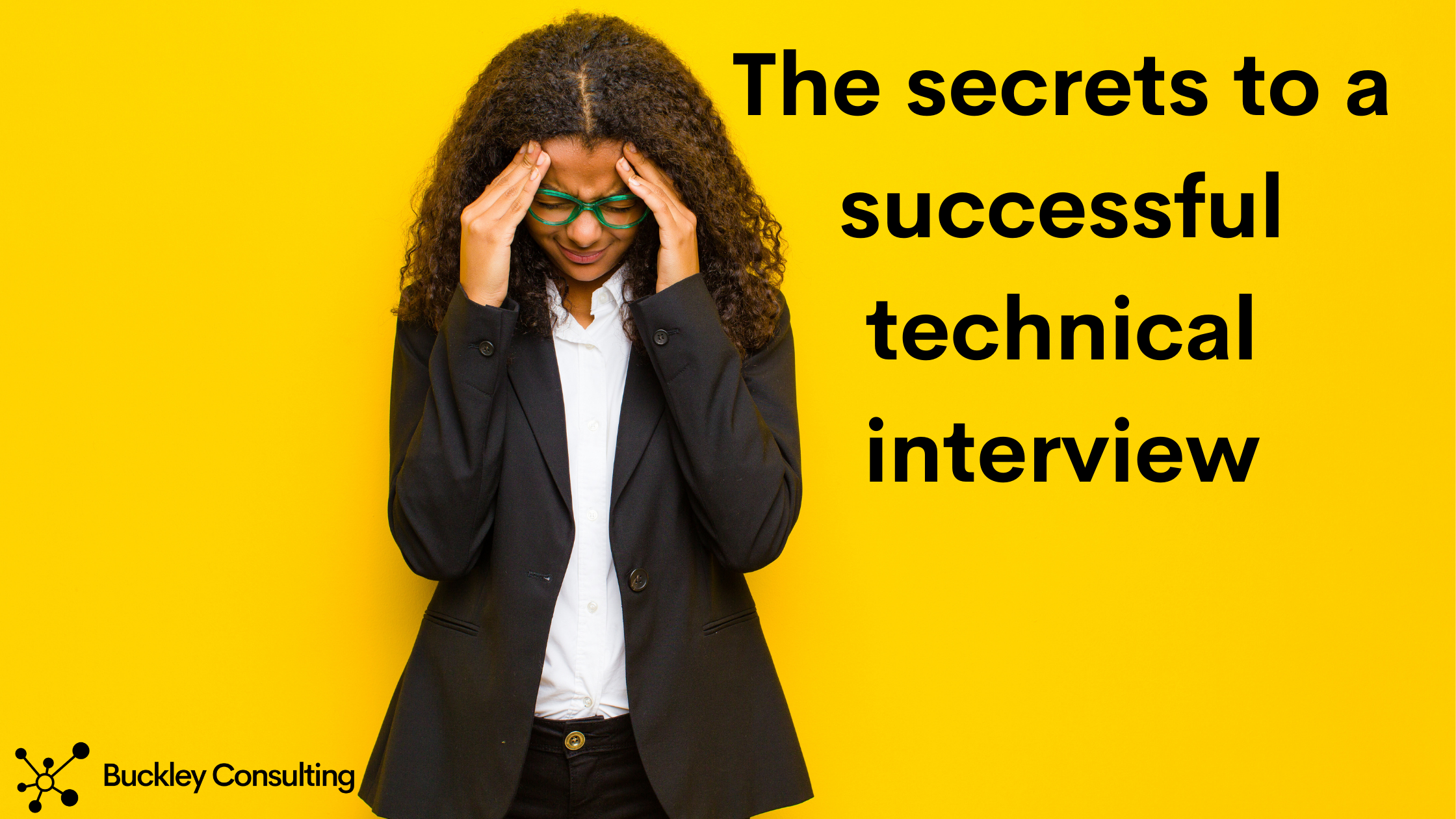 The secrets to a successful technical interview
