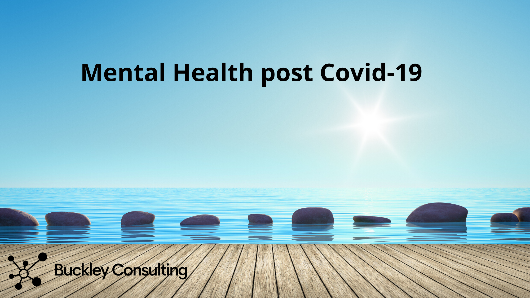 Mental Health post Covid-19 - what can we do to support ourselves and our staff?
